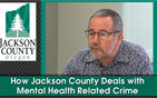 How Jackson County Deals with Mental Health Related Crime