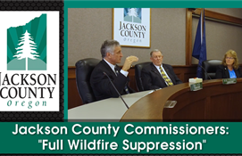 "Jackson County Commissioners: ""Full Wildfire..."