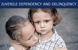 Juvenile Dependency and Delinquency