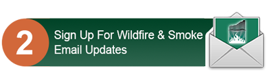 sign up for wildfire & smoke prevention news updates