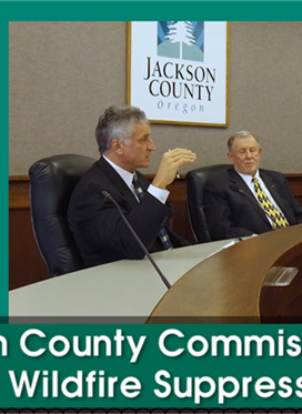 "Jackson County Commissioners: ""Full Wildfire Suppression"""