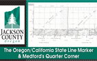 The Oregon California State Line Marker & Medford's...