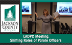 LADPC Meeting: Shifting Roles of Parole Officers