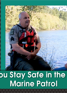 Helping You Stay Safe in the Outdoors: Marine Patrol