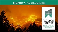 Chapter 7: Fire All Around Us