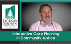 Interactive Case Planning in Community Justice