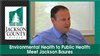 Environmental Health to Public Health: Meet Jackson Baures