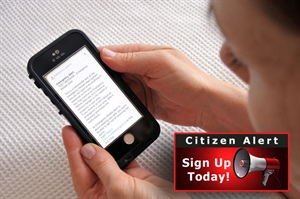 Citizen Alert – Sign Up Today!
