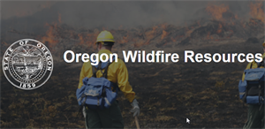 Oregon Wildfire Resources - Oregon.gov