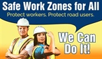 Work Zone Safety - 'We Can Do It!'