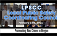 February Local Public Safety Coordination Committee (LPSCC)